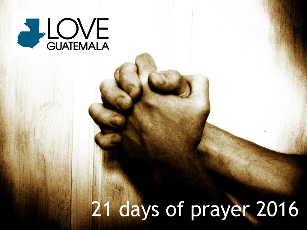 Pray in the New Year with Love Guatemala - Love Guatemala